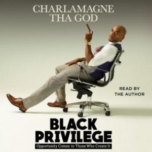 Black Privilege Audiobook