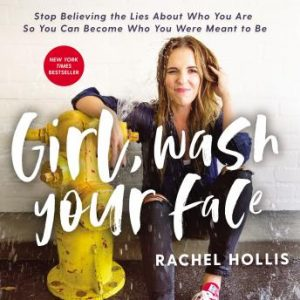 Girl Wash Your Face Audiobook