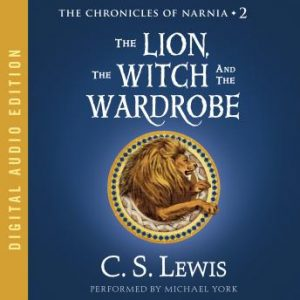 Lion the Witch and the Wardrobe Audiobook