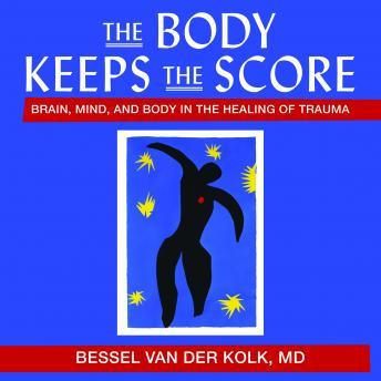 Body Keeps the Score Audiobook