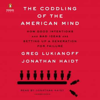 Coddling of the American Mind Audiobook