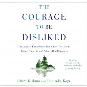 Courage to Be Disliked Audiobook
