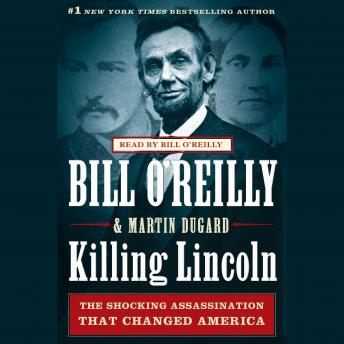 Killing Lincoln Audiobook