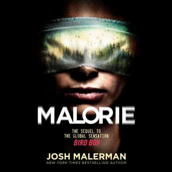Malorie: A Bird Box Novel Audiobook