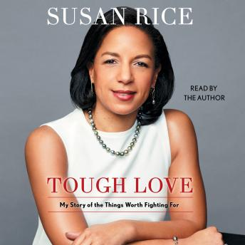 Tough Love: My Story of the Things Worth Fighting For Audiobook